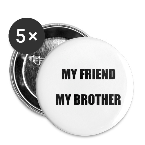 my friend - Lot de 5 petits badges (25 mm)
