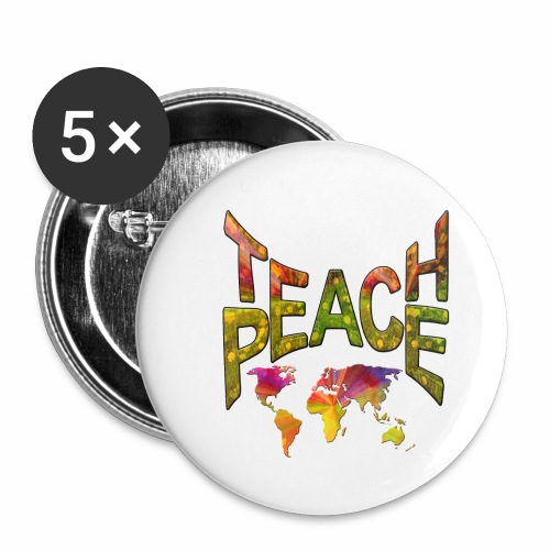 Teach Peace - Buttons small 1''/25 mm (5-pack)