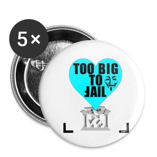 65_Too_Big_To_Fail - Buttons klein 25 mm (5er Pack)