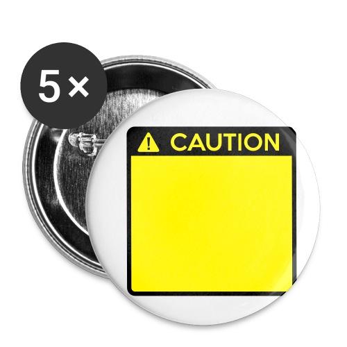 Caution Sign (2 colour) - Buttons small 1''/25 mm (5-pack)