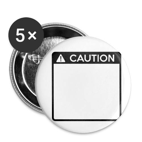 Caution Sign (1 colour) - Buttons small 1''/25 mm (5-pack)