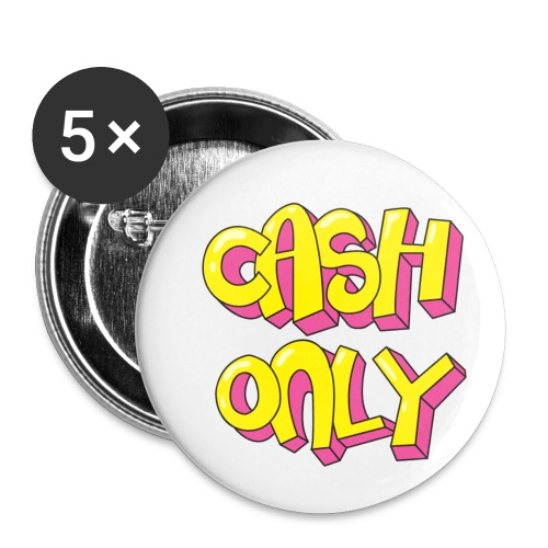 Cash only - Buttons klein 25 mm (5-pack)