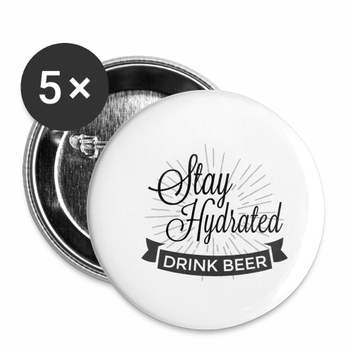 Stay Hydrated - Buttons small 1''/25 mm (5-pack)