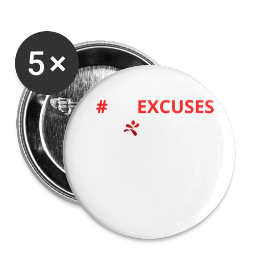 #NoExcuses - Buttons klein 25 mm (5er Pack)