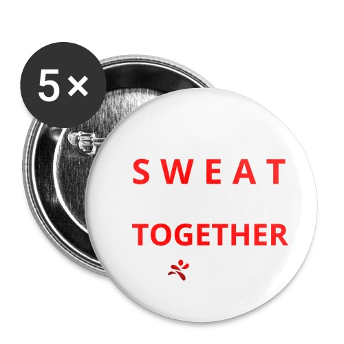 Friends that SWEAT together stay TOGETHER - Buttons klein 25 mm (5er Pack)