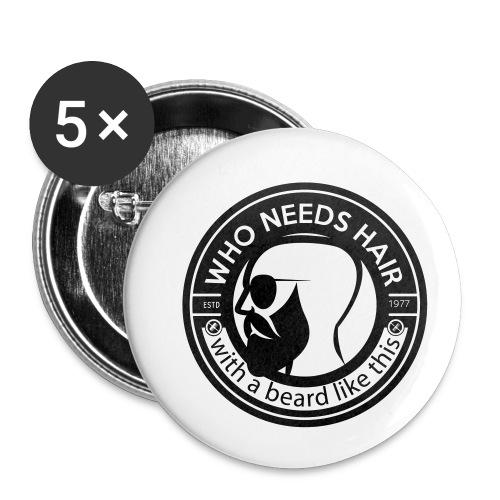 qui a besoin de cheveux avec une barbe comme ça - Lot de 5 petits badges (25 mm)