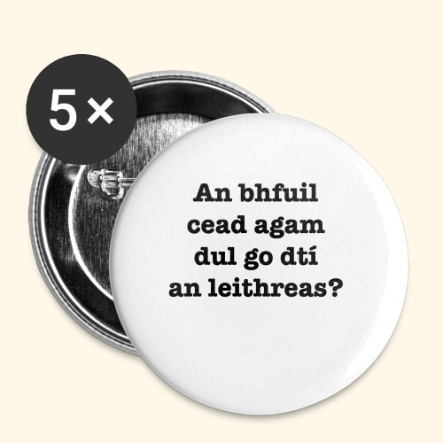 An Bhfuil Cead? - Buttons small 1''/25 mm (5-pack)