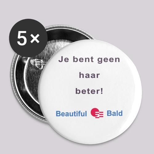 Jij bent geen haar beter - Buttons klein 25 mm (5-pack)