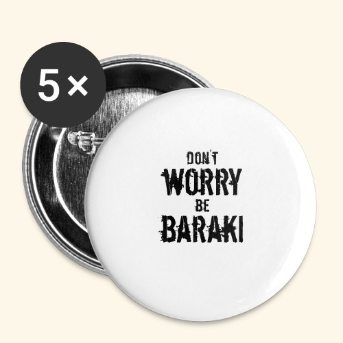 Be Baraki (Noir) - Lot de 5 petits badges (25 mm)