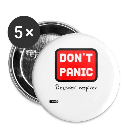 don't panic, respirer - Lot de 5 petits badges (25 mm)