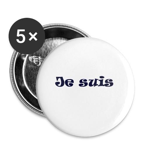 Je suis - Lot de 5 petits badges (25 mm)