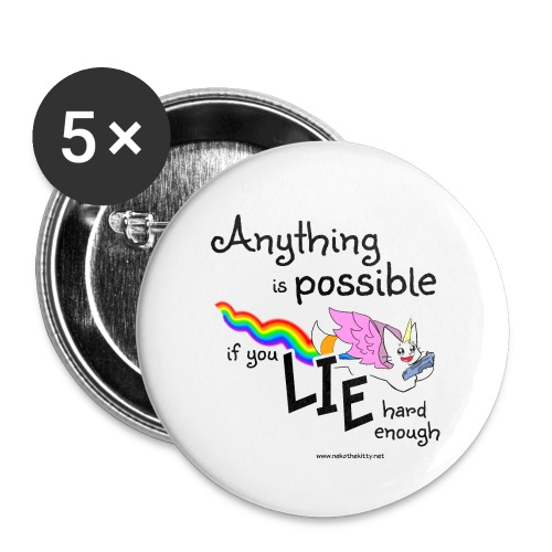 Anything Is Possible if you lie hard enough - Buttons small 1''/25 mm (5-pack)