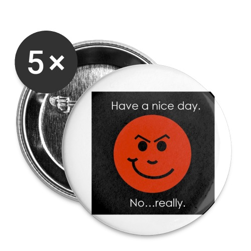 Have a nice day - Buttons/Badges lille, 25 mm (5-pack)