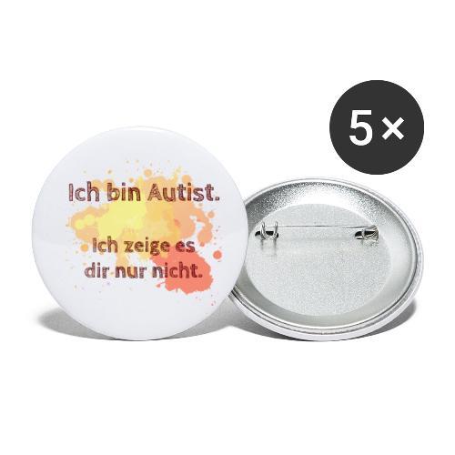 Ich bin Autist, zeige es aber nicht - Buttons klein 25 mm (5er Pack)
