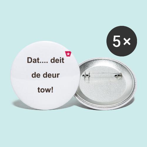 Dat deit de deur tow def ms verti b - Buttons klein 25 mm (5-pack)