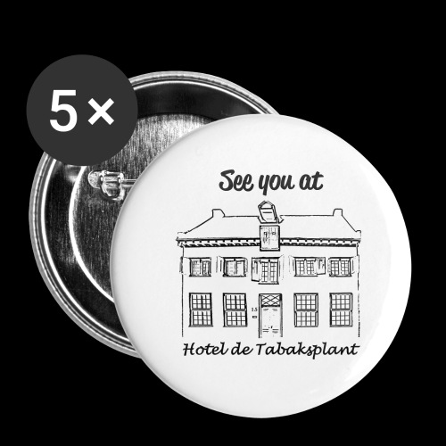 See you at Hotel de Tabaksplant ZWART - Buttons klein 25 mm (5-pack)