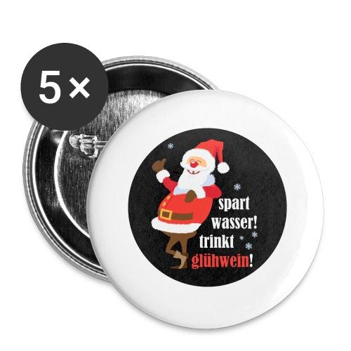 Spart Wasser, trinkt Glühwein! - Buttons klein 25 mm (5er Pack)