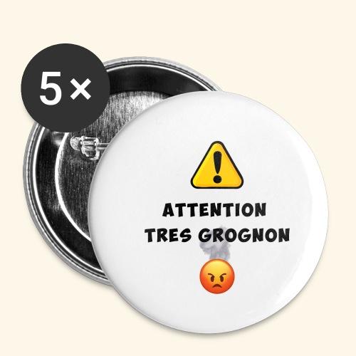 Attention très grognon - Lot de 5 petits badges (25 mm)