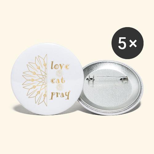 Eat Love & Pray - Buttons small 1''/25 mm (5-pack)