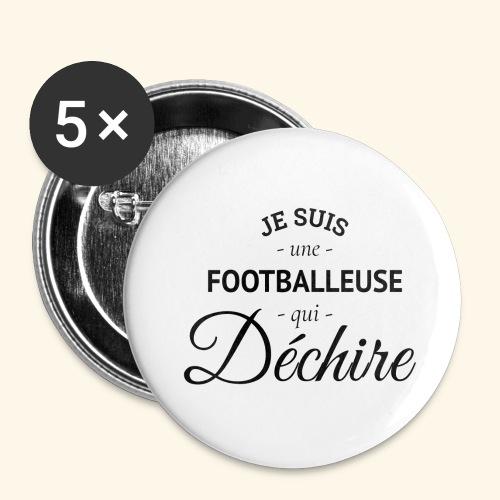 Footballeuse Je suis une footballeuse qui déchire - Lot de 5 petits badges (25 mm)