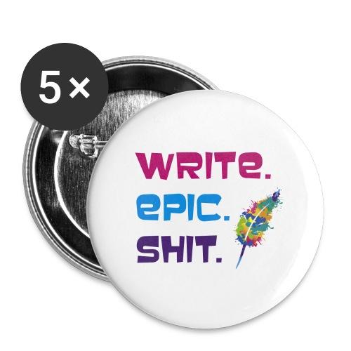 Write.Epic.Shit by www.Schreiben-im-Flow.de - Buttons klein 25 mm (5er Pack)