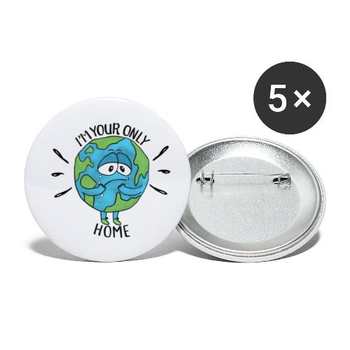 I'm your only home - Buttons small 1''/25 mm (5-pack)