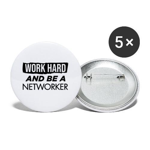 Work hard & be a networker ! - Lot de 5 petits badges (25 mm)