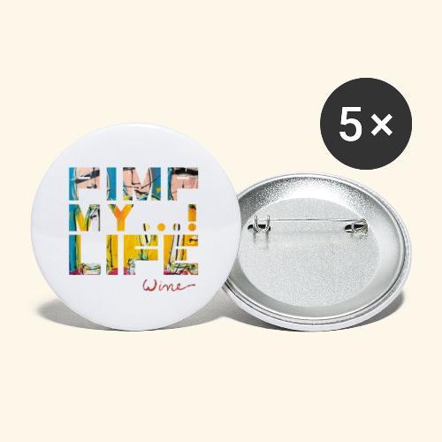 T SHIRTS TEKST PIMP MY LIFE - Buttons klein 25 mm (5-pack)
