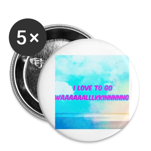 I love to go waaaaaalllkkinnnnng Official Merch - Buttons small 1''/25 mm (5-pack)