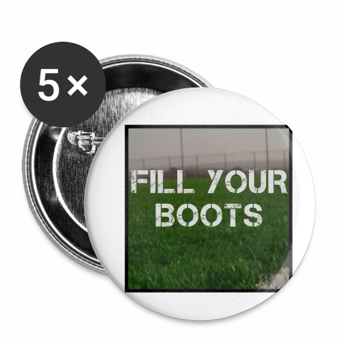 Fill Your Boots Logo - Buttons small 1''/25 mm (5-pack)