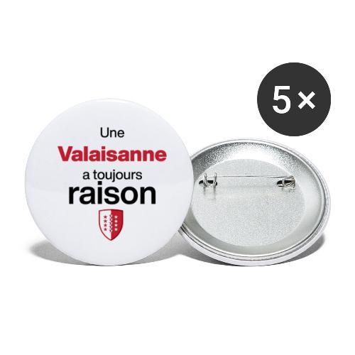 Une valaisanne a toujours raison - Buttons klein 25 mm (5er Pack)