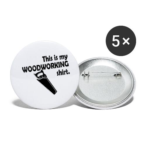 Woodworking shirt - stolarska Koszulka - Przypinka mała 25 mm (pakiet 5 szt.)
