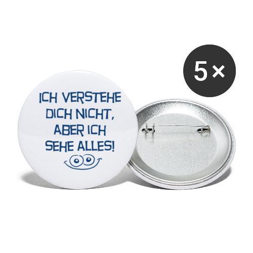 Ich verstehe dich nicht aber ich sehe alles - Buttons klein 25 mm (5er Pack)