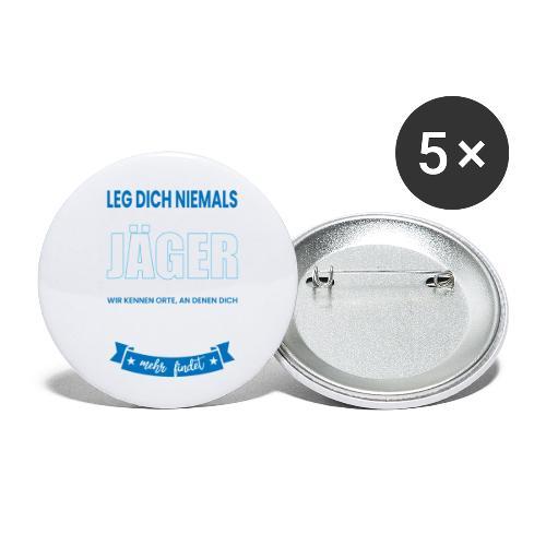 LEG DICH NIEMALS MIT EINEM JÄGER AN - Buttons klein 25 mm (5er Pack)