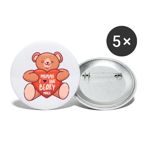 Mommy I love you beary much Muttertag Teddybär - Buttons klein 25 mm (5er Pack)