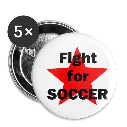 Fight for SOCCER - Buttons klein 25 mm (5er Pack)