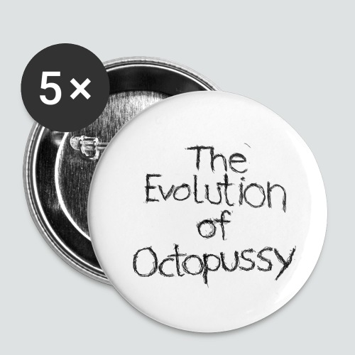 Evoctopussy png - Buttons klein 25 mm (5er Pack)