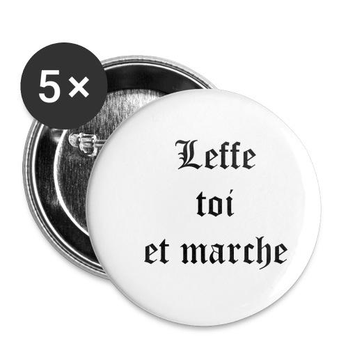 Leffe toi et marche copie - Lot de 5 petits badges (25 mm)