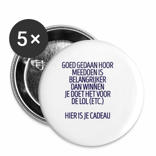 Meedoen is belangrijker dan winnen - fun gift - Buttons klein 25 mm (5-pack)