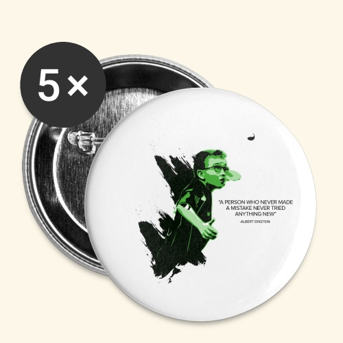 A person who never made mistake never tried any - Buttons klein 25 mm (5er Pack)
