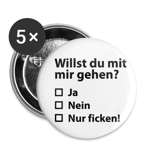 Willst du mit mir gehn? - Buttons klein 25 mm (5er Pack)