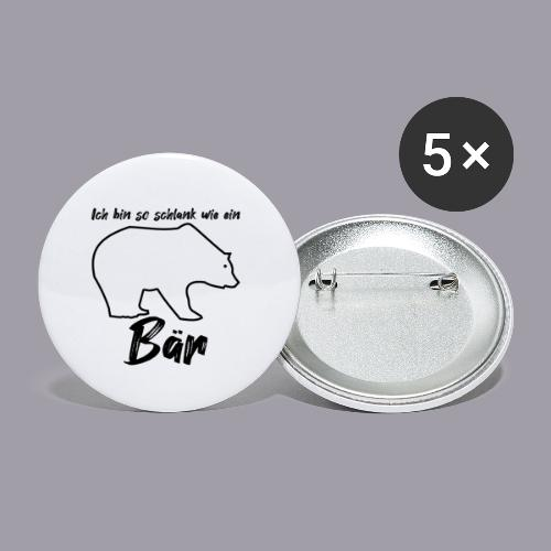 Ich bin so schlank wie ein Bär - Buttons klein 25 mm (5er Pack)