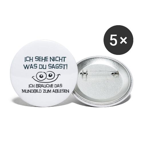 Ich sehe nicht was du sagst... - Buttons klein 25 mm (5er Pack)
