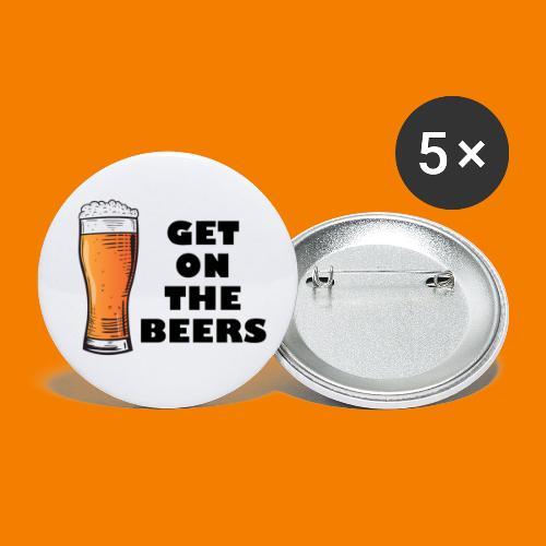 Get On The Beers - Små knappar 25 mm (5-pack)