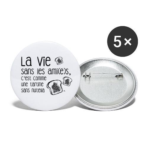 La vie sans les ami(e)s - Lot de 5 petits badges (25 mm)
