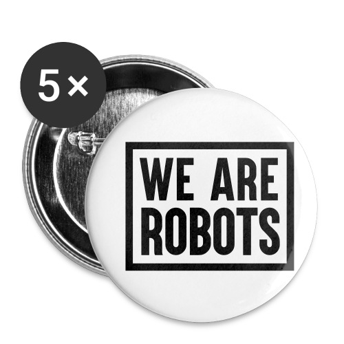 We Are Robots Premium Tote Bag - Buttons small 1''/25 mm (5-pack)