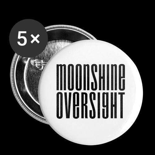 Moonshine Oversight noir - Badge petit 25 mm