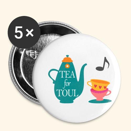 Tea for Toul - Lot de 5 petits badges (25 mm)