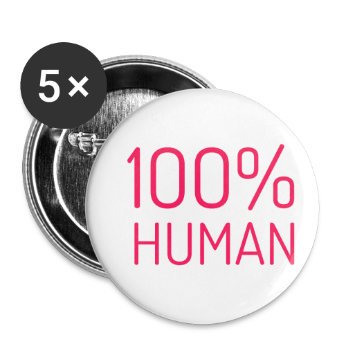 100% Human in roze - Buttons klein 25 mm