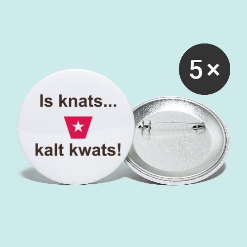 Is knats kalt kwats ms def b - Buttons klein 25 mm (5-pack)